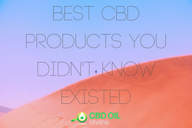 "Vector graphic poster written with ""Best CBD Products You Didn't Know Existed"" with CBD OIL Review logo below"